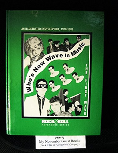 9780876501733: Who's New Wave in Music : An Illustrated Encyclopedia, 1976-1982 (The First Wave