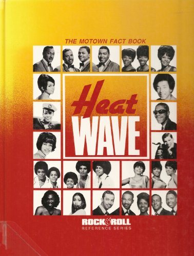 9780876502044: Heat Wave: The Motown Fact Book (Rock and Roll Reference Series, No 25)