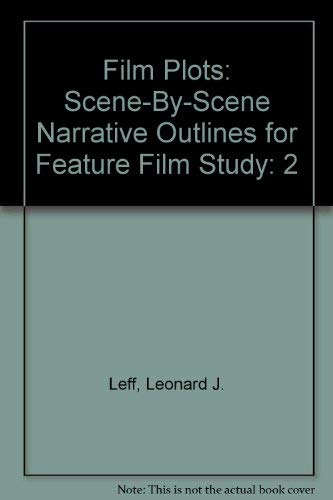 9780876502419: Film Plots: Scene-By-Scene Narrative Outlines for Feature Film