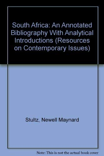 9780876502549: South Africa: An Annotated Bibliography With Analytical Introductions (RESOURCES ON CONTEMPORARY ISSUES)