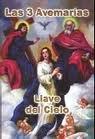 Las 3 Avemarias - Llave del Cielo: Ricciardi, P. Ramon