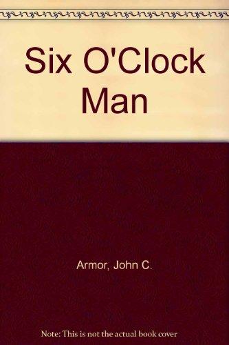 9780876519950: Six O'Clock Man