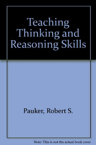 9780876521120: Teaching Thinking and Reasoning Skills (AASA critical issues report)