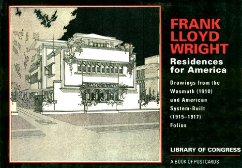 9780876541005: Frank Lloyd Wright: Residences for America: Drawings from the Wasmuth (1910) and American System-Built (1915-1917) Folios