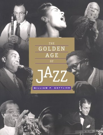9780876543559: The Golden Age of Jazz: Text and Photographs