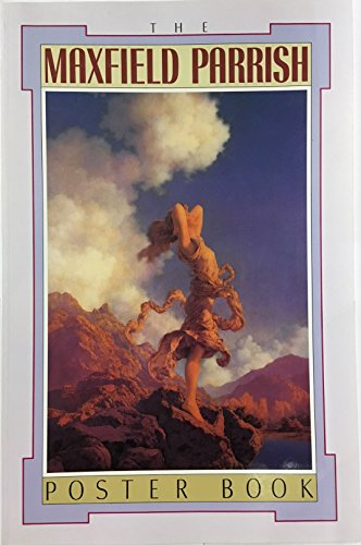 9780876544310: The Maxfield Parrish Poster Book