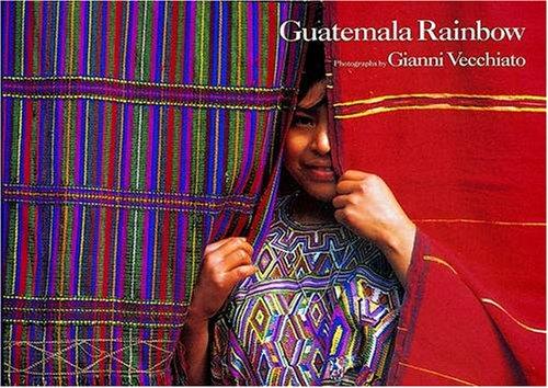 Guatemala Rainbow: Gianni Vecchiato