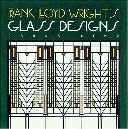 9780876544686: Frank Lloyd Wright's Glass Designs