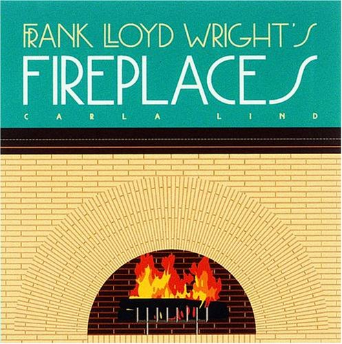 9780876544693: Frank Lloyd Wright's Fireplaces (Wright at a Glance)