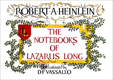 9780876544730: The Notebooks of Lazarus Long