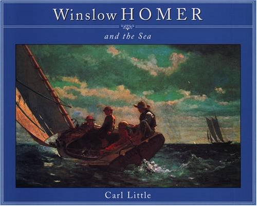 9780876544792: Winslow Homer and the Sea