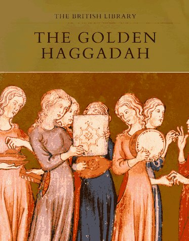 9780876544815: The Golden Haggadah