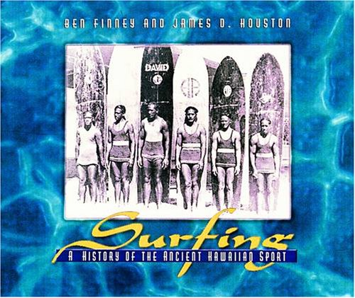 9780876545942: Surfing: A History of the Ancient Hawaiian Sport