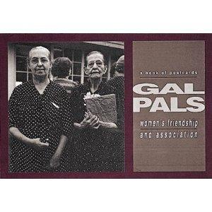 9780876549070: Gal Pals: Women's Friendship and Association: A Book of Postcards (Postcard Books)