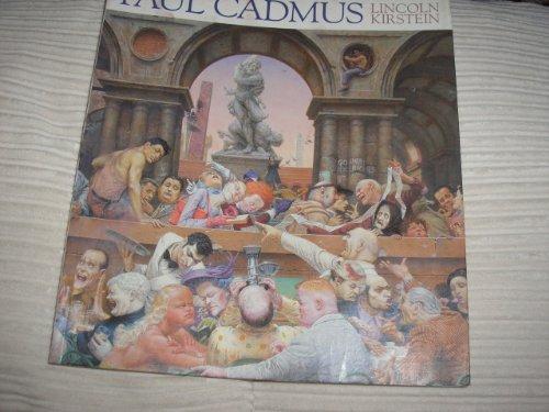 Paul Cadmus: Kirstein, Lincoln; Cadmus, Paul