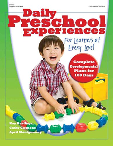 Daily Preschool Experiences: For Learners at Every: Kay Hastings, Cathy