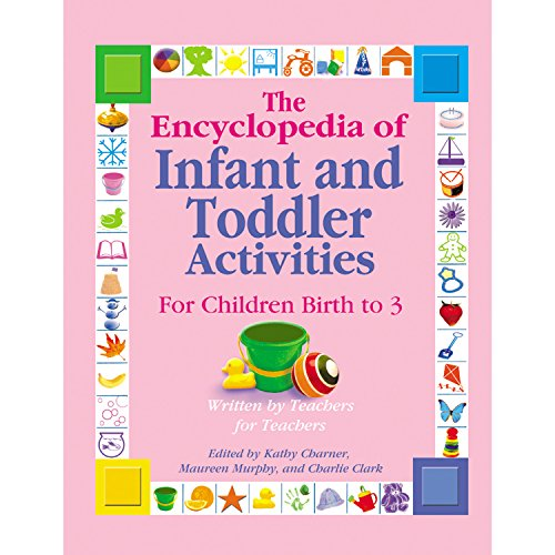 9780876590133: The Encyclopedia of Infant And Toddler Activities: For Children Birth to 3