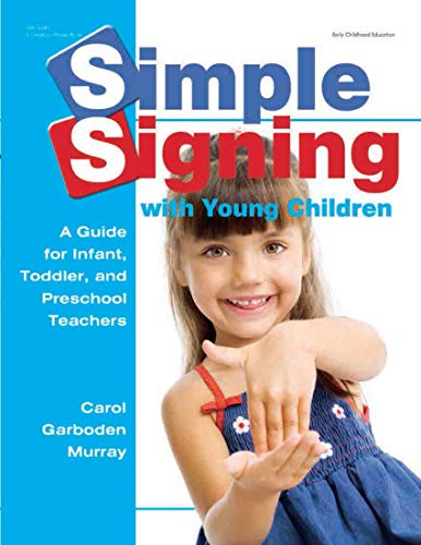 9780876590331: Simple Signing with Young Children: A Guide for Infant, Toddler, and Preschool Teachers (Early Childhood Education)