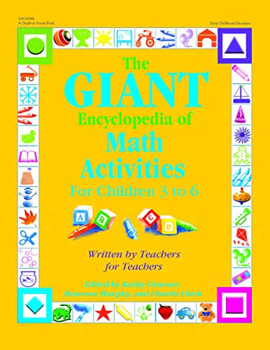 9780876590447: The GIANT Encyclopedia of Math Activities For Children Age 3 to 6: Over 600 Activities Created by Teachers for Teachers
