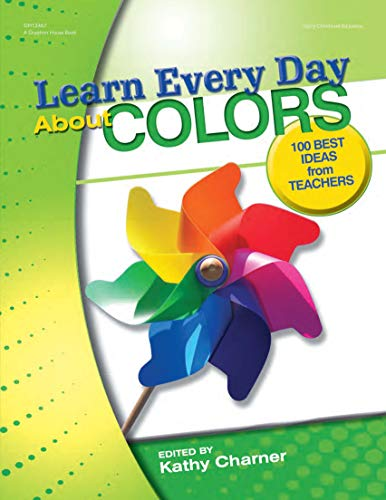 9780876590881: Learn Every Day About Colors: 100 Best Ideas from Teachers