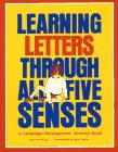 9780876591062: Learning Letters Through All Five Senses: A Language Development Activity Book