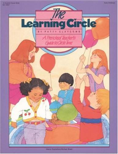 9780876591154: The Learning Circle: A Preschool Teacher's Guide to Circle Time