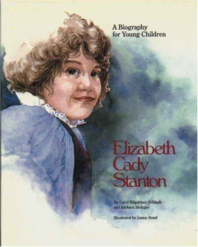 Elizabeth Cady Stanton: Schlank, Carol Hilgartner, Metzger, Barbara