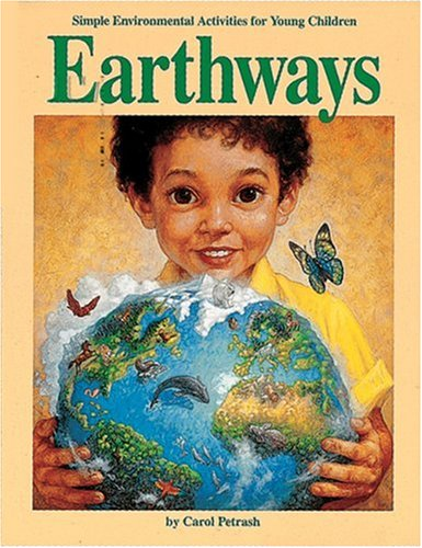 9780876591567: Earthways: Simple Environmental Activities for Young Children