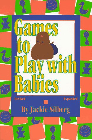 9780876591628: Games to Play With Babies