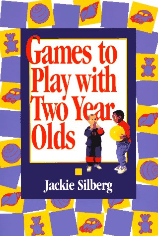 9780876591697: Games to Play with Two Year Olds