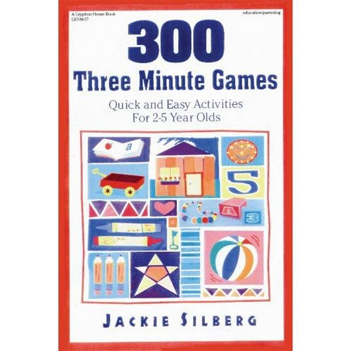 9780876591826: 300 Three Minute Games: Quick and Easy Activities for 2-5 Year Olds