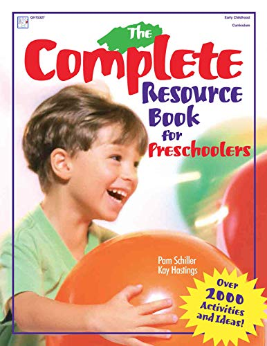 9780876591956: The Complete Resource Book for Preschoolers: An Early Childhood Curriculum With Over 2000 Activities and Ideas (Complete Resource Series)