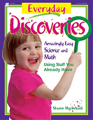 9780876591963: Everyday Discoveries: Amazingly Easy Science and Math Using Stuff You Already Have