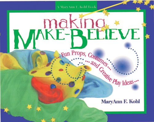 9780876591987: Making Make-Believe: Fun Props, Costumes, and Creative Play Ideas