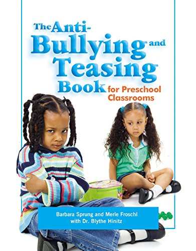 9780876592427: The Anti-Bullying and Teasing Book: For Preschool Classrooms