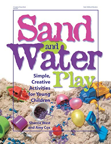 9780876592472: Sand and Water Play: Simple, Creative Activities for Young Children