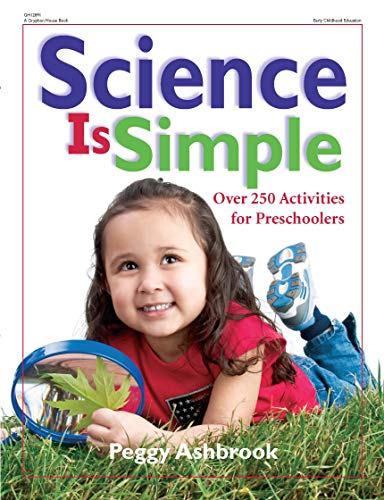 Science Is Simple: Over 250 Activities for Preschoolers [Paperback]