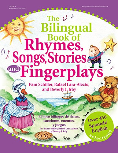 9780876592847: The Bilingual Book of Rhymes, Songs, Stories and Fingerplays: Over 450 Spanish/English Selections (English and Spanish Edition)