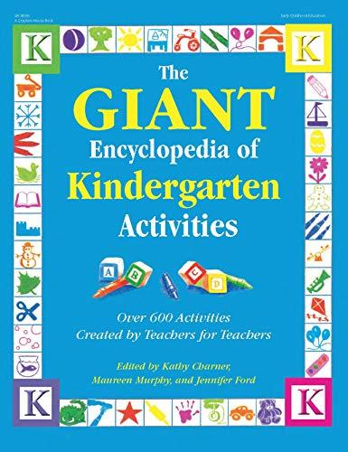 9780876592854: The Giant Encyclopedia of Kindergarten Activities: Over 600 Activities Created by Teachers for Teachers (The GIANT Series)