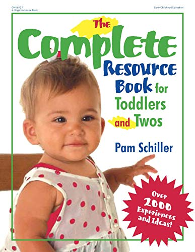 9780876592878: The Complete Resource Book for Toddlers and Twos: Over 2000 Experiences and Ideas (Complete Resource Series)