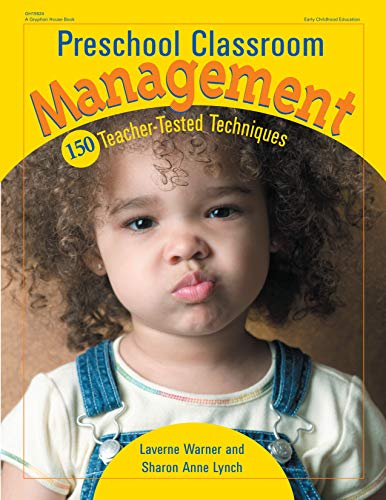 9780876592915: Preschool Classroom Management: 150 Teacher-Tested Techniques