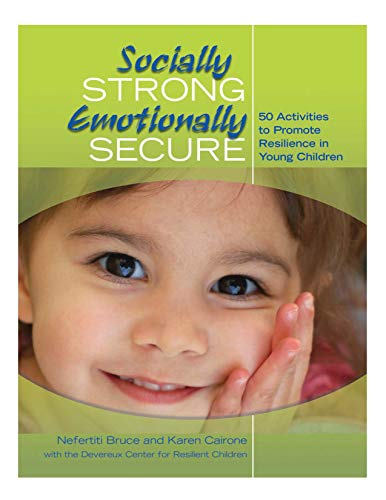 9780876593325: Socially Strong, Emotionally Secure: 50 Activities to Promote Resilience in Young Children