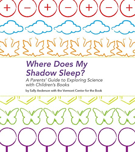 9780876593875: Where Does My Shadow Sleep?: A Parent's Guide to Exploring Science with Children's Books
