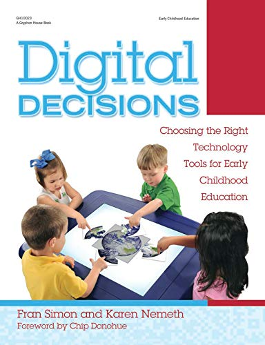 9780876594087: Digital Decisions: Choosing the Right Technology Tools for Early Childhood Education