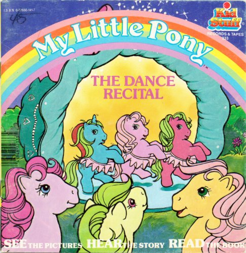 9780876601419: My Little Pony The Dance Recital (Kid Stuff Records and Tapes #333)
