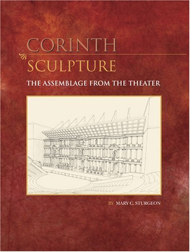9780876610930: Sculpture: The Assemblage from the Theater (Corinth)