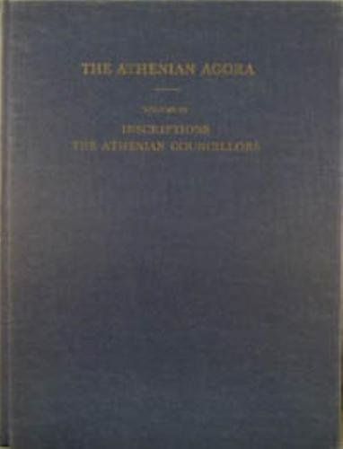 THE ATHENIAN AGORA. RESULTS OF EXCAVATIONS CONDUCTED BY THE AMERICAN SCHOOL OF CLASSICAL STUDIES AT...