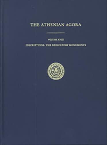 9780876612187: Inscriptions: The Dedicatory Monuments (Athenian Agora)