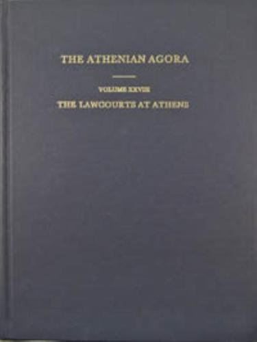 9780876612286: The Lawcourts at Athens: Sites, Buildings, Equipment, Procedure, and Testimonia (The Athenian Agora)