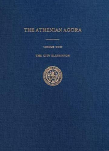 The City Eleusinion (Hardback): Margaret M. Miles